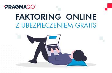 Finansowanie online dla wszystkich przedsiębiorstw – Faktoring online PragmaGO®